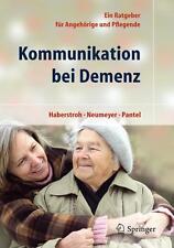 Kommunikation bei Demenz von Johannes Pantel, Katharina Neumeyer und Julia...