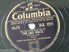 "78rpm 12"" HARRY DAVIDSON ORCH the last waltz / naval three step DX 1211"