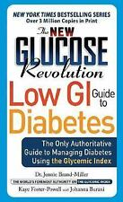 BRAND NEW New Glucose Revolution Low GI Guide To Diabetes WT39169