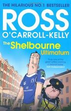 The Shelbourne Ultimatum By Ross O'Carroll-Kelly