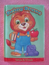 Being Brave Hardcover Book Values & Virtues 2004 The Clever Factory