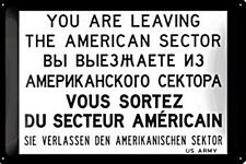 You Are Leaving US Sector (Berlin) embossed metal sign   300mm x 200mm (na)