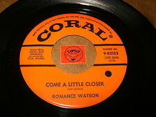 ROMANCE WATSON - COME A LITTLE CLOSER - UNTIL THE REAL - LISTEN - RNB POPCORN