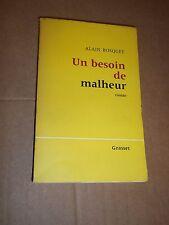 UN BESOIN DE MALHEUR (1963) BOSQUET (Alain) ROMAN