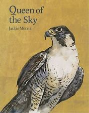 Queen of the Sky by Jackie Morris (2015, Hardcover)