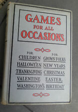 1909 Games For All Occasions Mary Blain Barse Children & Adult Games Holidays