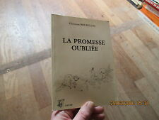 CHRISTIAN BOURILLON la promesse oubliee  lacour 1992 poesie