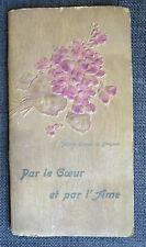 MARIE LOUISE DE BRAGUES Par le Coeur et par l'Ame préface Henri de Crémont 1911