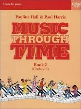 Music Through Time Piano Book 2 Paul Harris Pauline Hall Grades 2-3 Solos S101