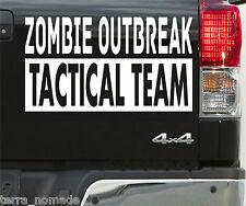 Zombie Outbreak Tactical Team Sticker, 4x4 Funny, Decal, Car, Window