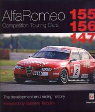 Alfa Romeo Competition Cars 155 156 147 development & race Peter Collins - book