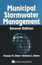 Municipal Stormwater Management, Second Edition, Reese, Andrew, Debo, Thomas N.,