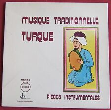 MUSIQUE TRADITIONNELLE TURQUE LP ORIG FR  PIECES INSTRUMENTALES  OCORA