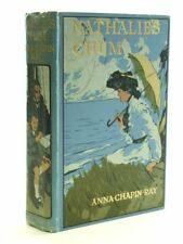 NATHALIE'S CHUM - Ray, Anna Chapin. Illus. by Tennant, Dudley