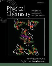 Physical Chemistry : Principles and Applications in Biological Sciences by...