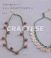 Turkish Crochet Lace Japanese Craft Pattern Edging Motif Gift Accessory Book