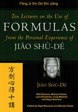 Ten Lectures on the Use of Formulas: From the Personal Experience of Jiao Shu-De