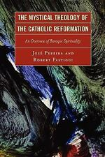 The Mystical Theology of the Catholic Reformation: An Overview of Baro-ExLibrary