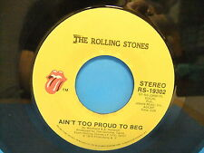 The Rolling Stones Ain't Too Proud To Beg / Dance Little Sister 1974 45 RS 19302