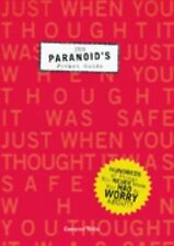 PARANOID'S POCKET GUIDE 100's of Things You Never Knew You Had to Worry About!