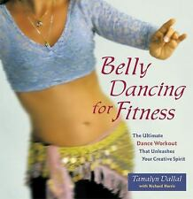 Belly Dancing for Fitness: The Ultimate Dance Workout That Unleashes Y-ExLibrary
