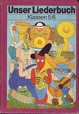 DDR Lehrbuc=Unser Liederbuch Klasse 5 u.6 Musik/Volk und Wissen 1986/Noten+Text/