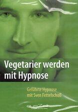 VEGETARIER WERDEN MIT HYPNOSE - CD mit Sven Fettelschoß - AusZeit Verlag NEU OVP
