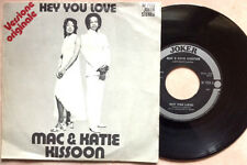 "MAC & KATIE KISSOON / HEY YOU LOVE - 7"" (Italy 1972) EX+/EX-"