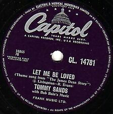 "THE JAMES DEAN STORY  TOMMY SANDS 78  "" LET ME BE LOVED "" UK CAPITOL CL 14781 E-"
