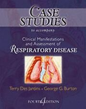 Case Studies TA Clinical Manifestation and Assessment of Respiratory Disease