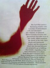 The Cult Files: True Stories from the Extreme Edges of Religious Belief by...