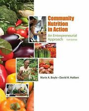 Community Nutrition in Action : An Entrepreneurial Approach by Marie A. Boyle...