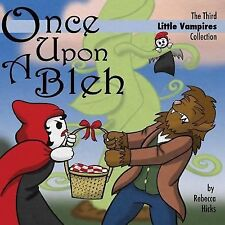 Once upon a Bleh by Rebecca Hicks (2014, Paperback)
