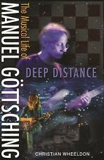 Deep Distance - The Musical Life of Manuel Gottsching book - Ash Ra Tempel Ashra
