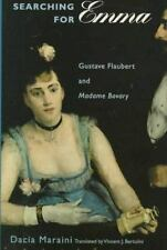 Searching for Emma: Gustave Flaubert and Madame Bovary