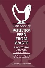 Handbook of Poultry Feed from Waste : Processing and Use by A. F. B. van der...