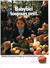 "PUBLICITE  1971   BABYBEL  fromage  ""TOUJOURS PRET"""