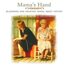Mama's Hand-Bluegrass & Mountain Songs About Mo - Mama's Hand-Bluegrass [CD New]