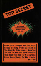 TOP SECRET - Navy Seal, Ranger & CIA Black Book of Dirty Tricks - DECLASSIFIED!