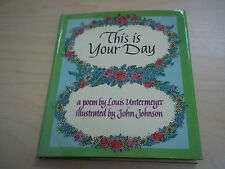 Vintage 1964 This is Your Day  Odyssey Press A poem by Louis Untermeyer - HCDJ
