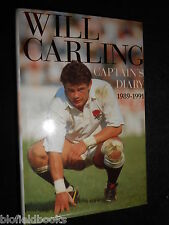 SIGNED; WILL CARLING - England Rugby Captain Diary 1989-1991 - Sport 1991-1st HB