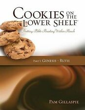 Cookies on the Lower Shelf: Putting Bible Reading Within Reach Part 1...