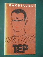 La Mandragore MACHIAVEL Texte français de Valeria TASCA