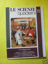 LE SCIENZE QUADERNI N°72 ALIMENTAZIONE E SALUTE GIUGNO 1993