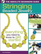 The Absolute Beginners Guide: Stringing Beaded Jewelry : Everything You Need...