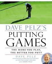 Dave Pelz's Putting Games: The More You Play, the Better You Putt, Pelz, Dave, V