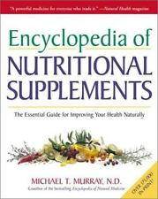 Encyclopedia of Nutritional Supplements: The Essential Guide for Impro-ExLibrary