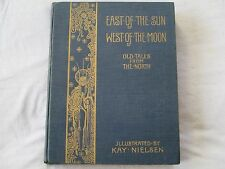 Kay Nielsen East of the Sun West of the Moon 1914 true 1st edition!!!