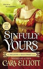 Sinfully Yours by Cara Elliott (2015, Softcover)