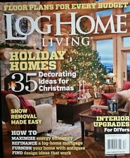 LOG HOME LIVING Holiday Homes Snow Removal Made Easy Dec 2014 FREE SHIPPING